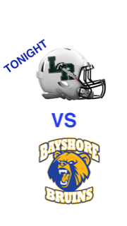 FRIDAY NIGHT UNDER THE LIGHTS:  LRHS VS BHS AT 7:30P,