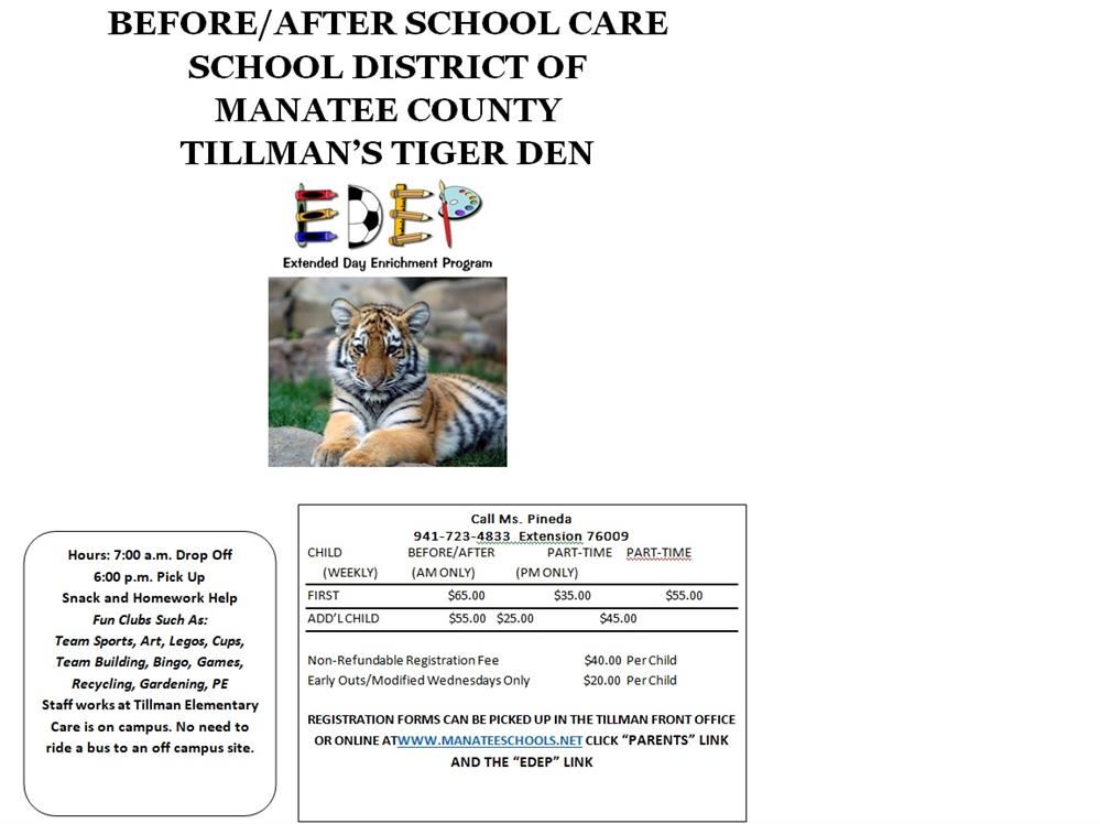 BEFORE/AFTER SCHOOL CARE  SCHOOL DISTRICT OF  MANATEE COUNTY  TILLMAN'S TIGER DEN