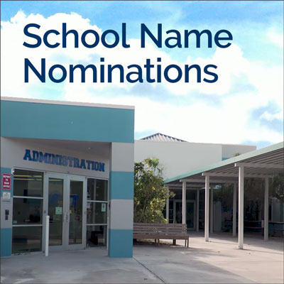 School Name Nominations