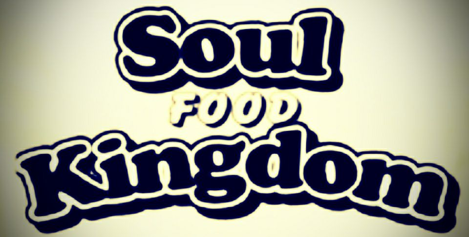 Soul Food Kingdom