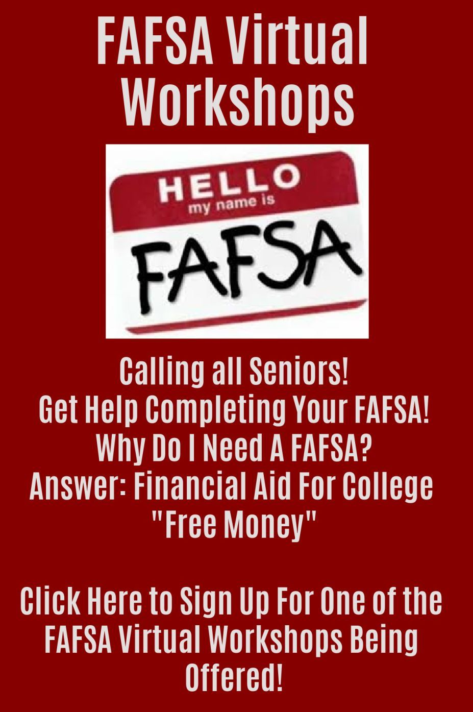 FAFSA Workshop - Click Here To Sign Up